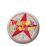 """Happy Birthday"" Holographischer Button 5,5cm"