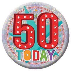 "50. Geburtstag - ""50 Today"" Button 15cm"
