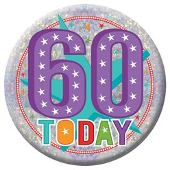 "60. Geburtstag - ""60 Today"" Button 15cm"