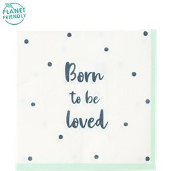 Born To Be Loved - Papierservietten 25cm
